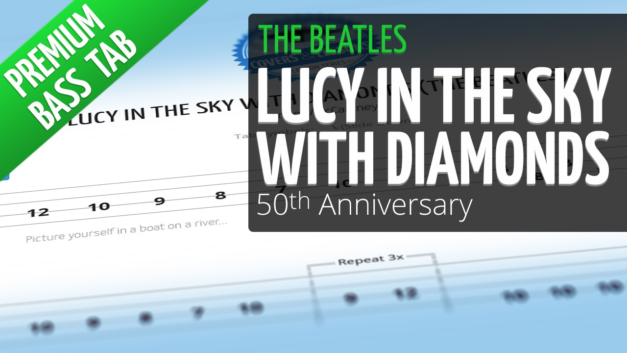 Lucy In The Sky With Diamonds (Premium Bass Tab)