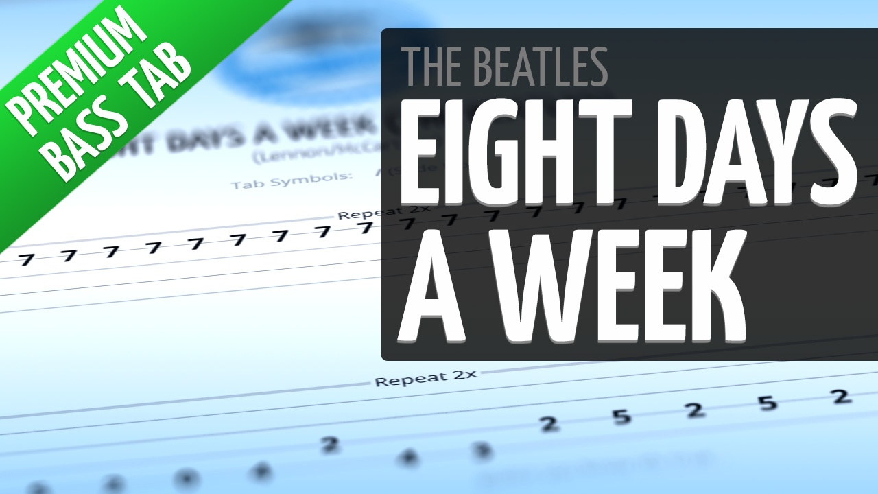 Eight Days A Week (Premium Bass Tab)