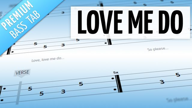 Love Me Do (Premium Bass Tab)