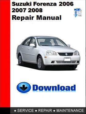 Suzuki Forenza 2006 2007 2008 Repair Manual