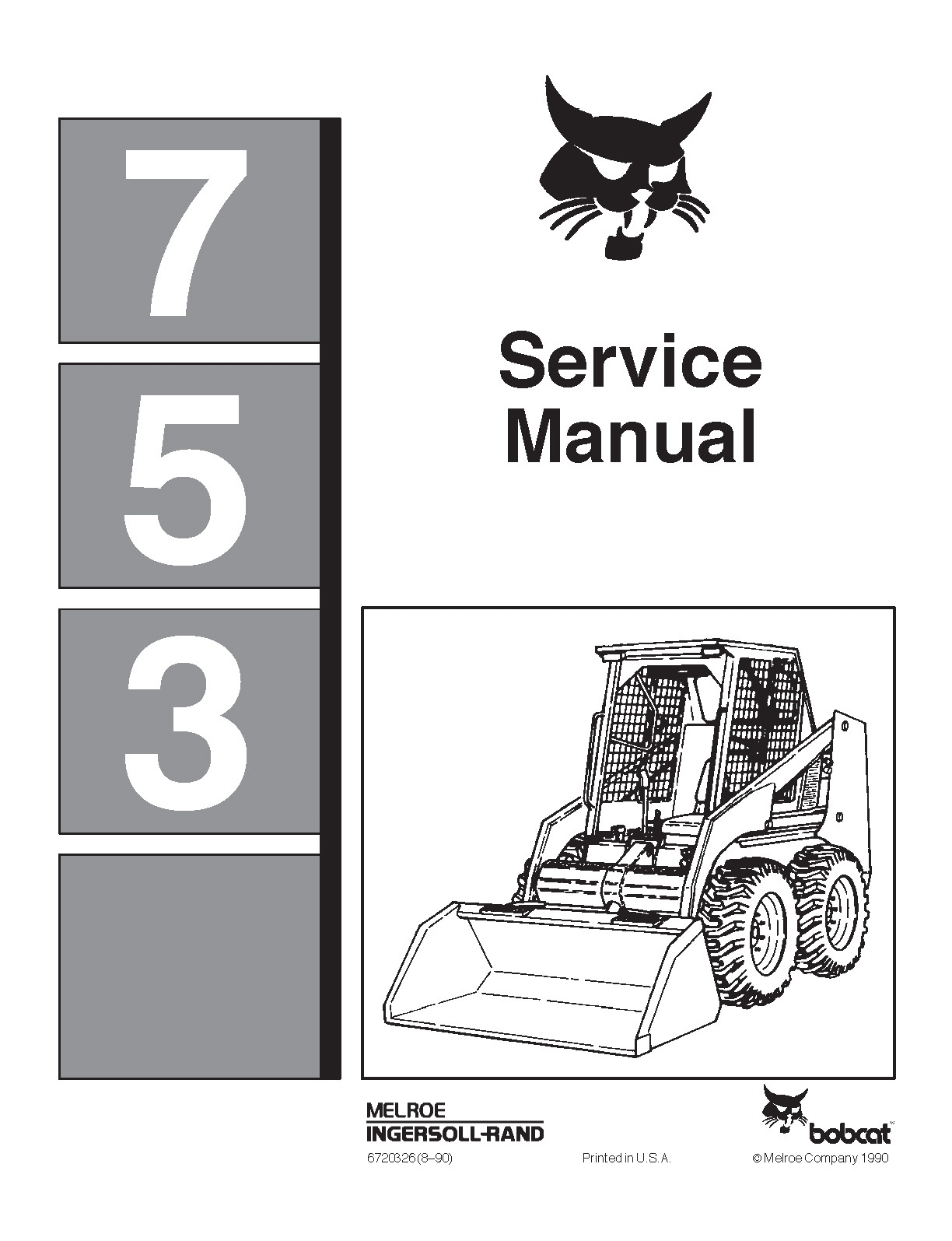 Bobcat 753  Oem Workshop Service Repair Manual