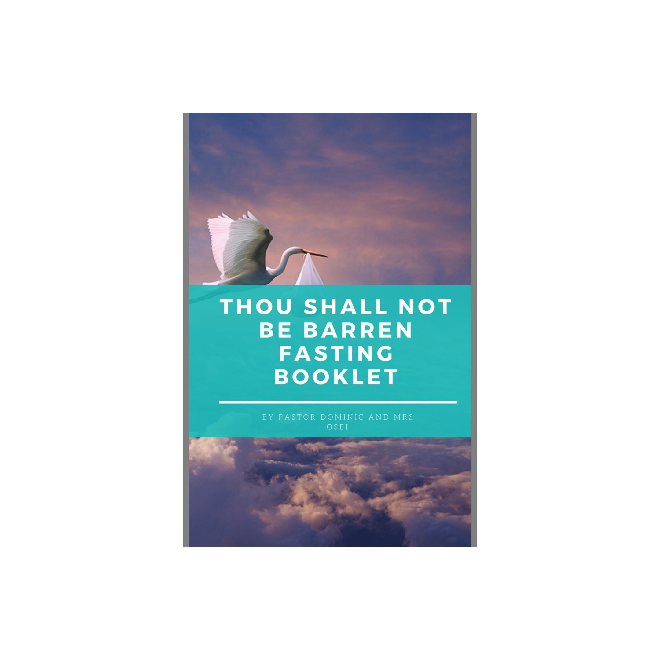 Thou Shall Not Be Barren