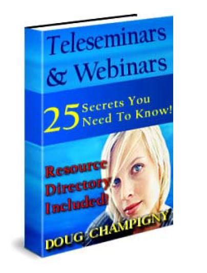 Tele-seminars and Webinars SUCCESS Secrets