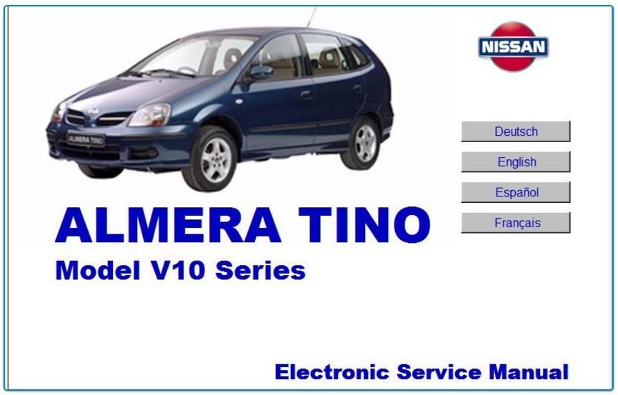 NISSAN ALMERA TINO V10 FACTORY SERVICE MANUAL
