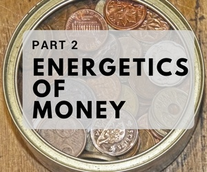 Part 2 in the The Energetics of Money Series