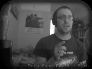 The Derp Show Ep.15 - Fire
