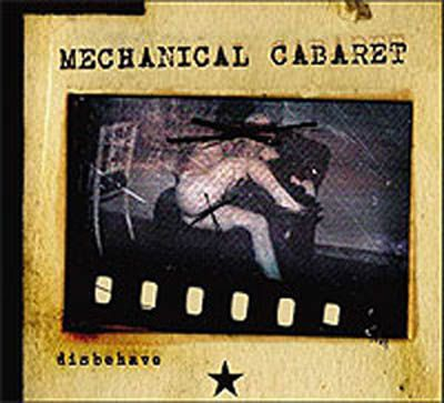 Mechanical Cabaret - Disbehave - Single - 7 tracks
