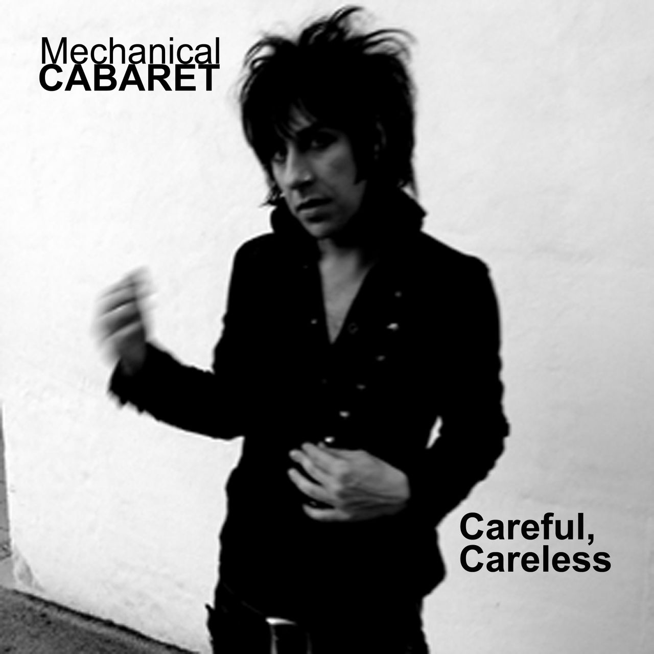 Mechanical Cabaret - Careful, Careless - Single - 4 tracks