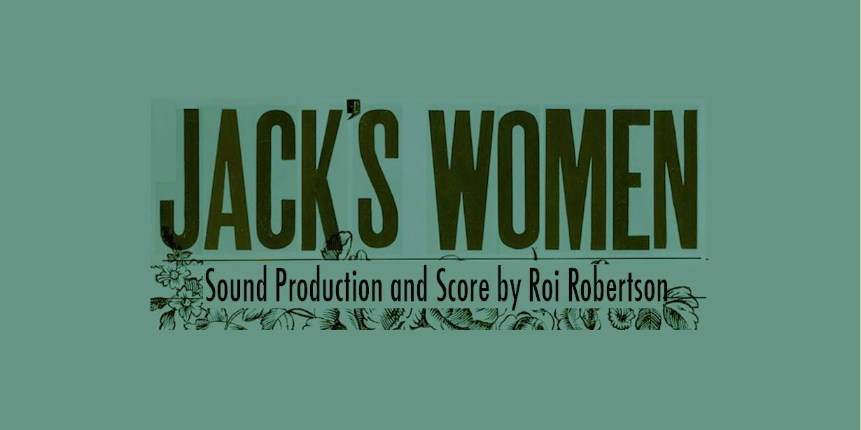 Music from Jack's Women - Roi - 7 track EP