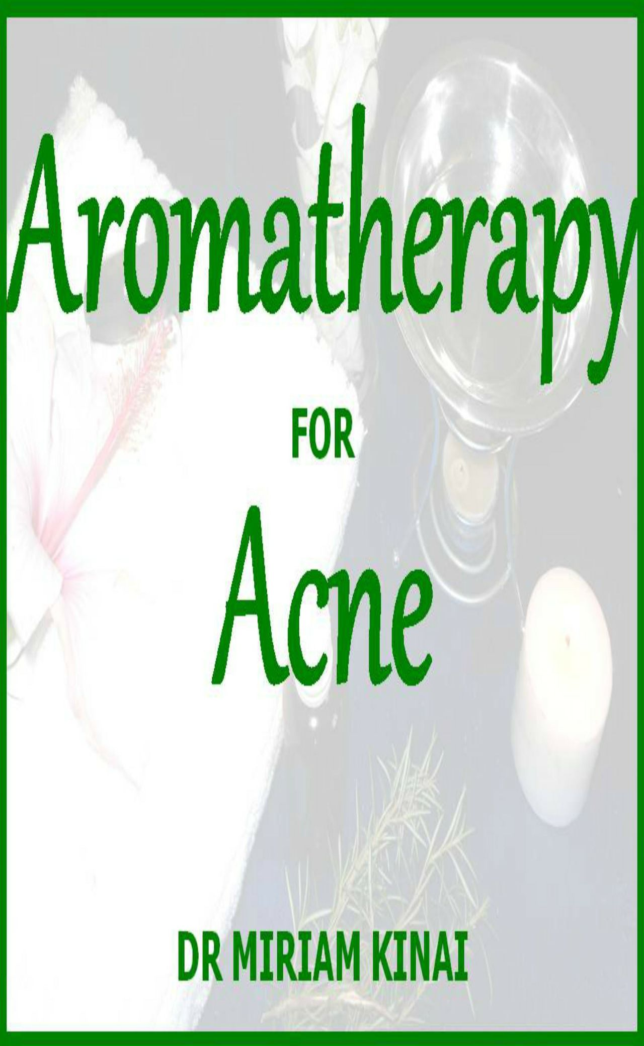 Aromatherapy for Acne Treatment