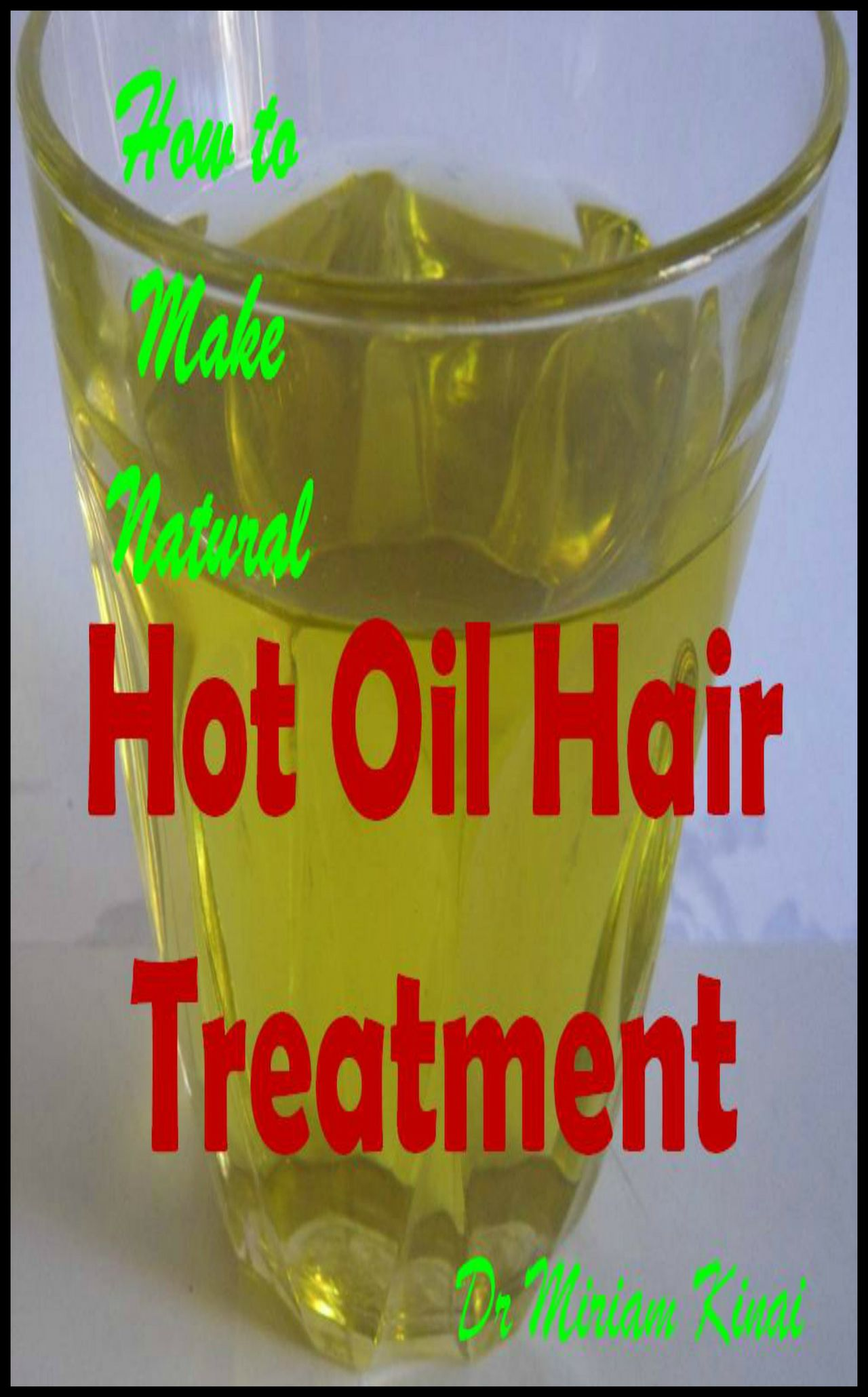 How to Make Natural Hot Oil Hair Treatment