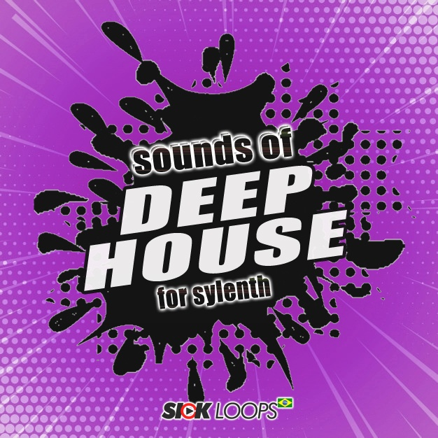 SOUNDS OF DEEP HOUSE  (FOR SYLENTH)